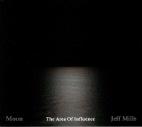 Jeff Mills - Moon: The Area Of Influence [Axis Records]