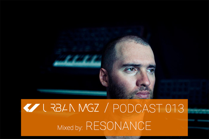 URBAN MGZ Podcast 013 by Resonance (Incluye entrevista)